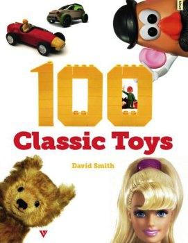 100 Classic Toys - David Smith - NEW