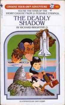 Choose Your Own Adventure 46 - The Deadly Shadow