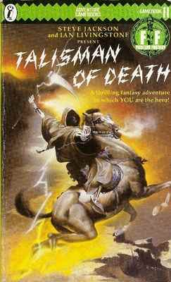 Fighting Fantasy Game Book 11 - Talisman Of Death