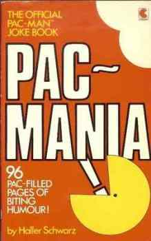 Pac-Mania : The Official Pac Man Joke Book