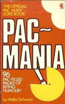 Pac-Mania : The Official Pac Man Joke Book