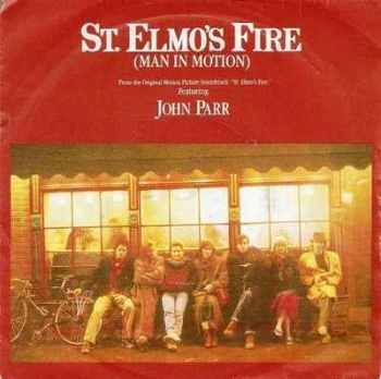 "John Parr - St Elmo's Fire - 7"" Vinyl Single - 1985"