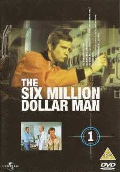 The Six Million Dollar Man : Volume 1 - DVD