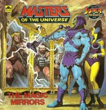Masters Of The Universe Storybook - The Magic Mirrors