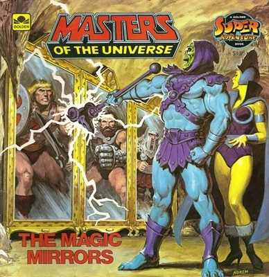 Masters Of The Universe - The Magic Mirrors Storybook