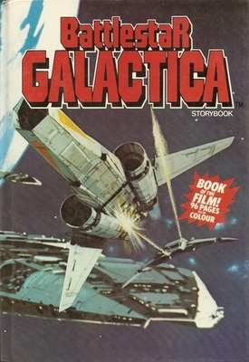 Battlestar Galactica Storybook (Book Of The Film) - 1978