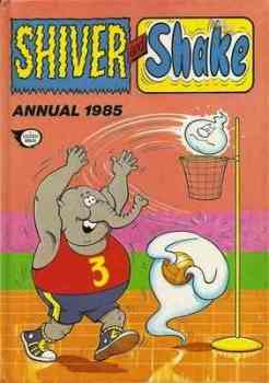 Shiver And Shake Annual - 1985