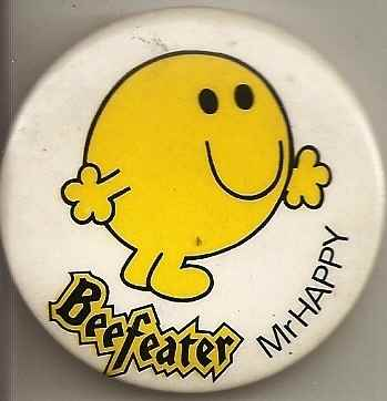 Mr Happy Beefeater Badge