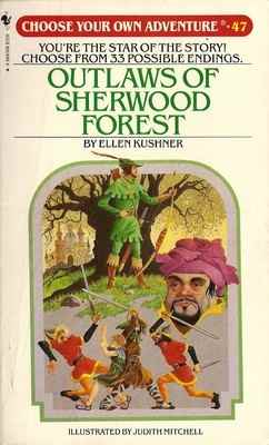 Choose Your Own Adventure 47 - Outlaws Of Sherwood Forest