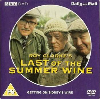 "Last Of The Summer Wine : ""Getting On Sidney's Wire"" - DVD"