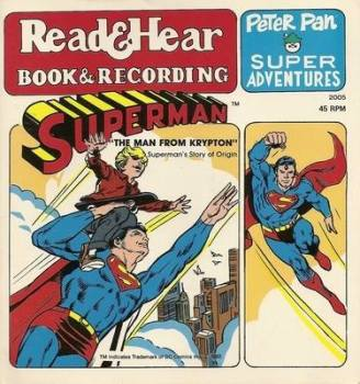 Superman - Peter Pan Super Adventures - Read & Hear - Book & Recording - 1982