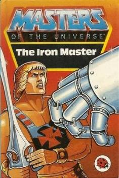 Masters Of The Universe Storybook - The Iron Master