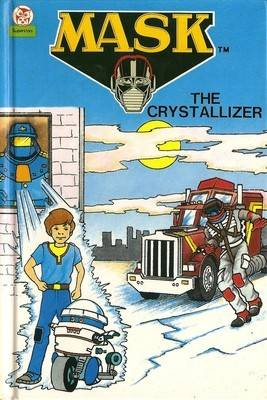 MASK Story Book - The Crystallizer