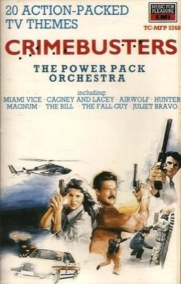 The Power Pack Orchestra - Crimebusters : 20 Action-Packed TV Themes - Cass