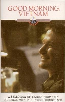 Good Morning Vietnam - A Selection Of Tracks From The Motion Picture Soundt