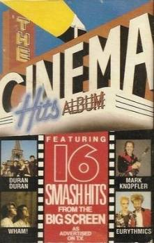 The Cinema Hits Album : 16 Smash Hits From The Big Screen - Cassette