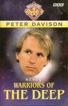 "Doctor Who : Peter Davison Reads ""Warriors Of The Deep"" - Cassette"