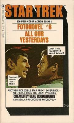 Star Trek - Fotonovel 6 - All Our Yesterdays - RARE