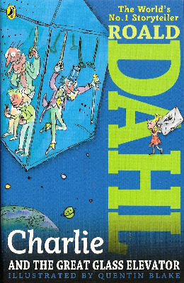 Roald Dahl - Charlie And The Glass Elevator - NEW