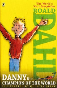 Roald Dahl - Danny The Champion Of The World - NEW