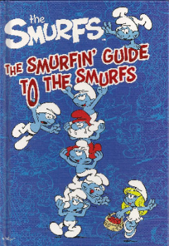 The Smurfs - The Smurfin' Guide To The Smurfs - Hardback - NEW