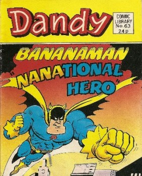 Dandy Comic Library - Issue 63 - Bananaman : Nanational Hero