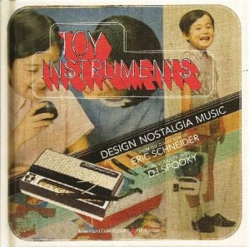 Toy Instruments : Design, Nostalgia, Music - NEW