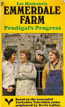 Emmerdale Farm : Prodigal's Progress Book