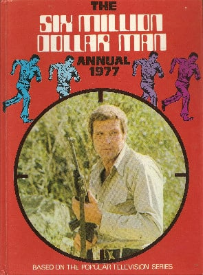 The Six Million Dollar Man Annual - 1977