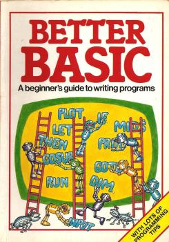 Better Basic : A Beginner's Guide To Writing Programmes Book - Usborne - 1983