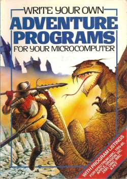 Write Your Own Adventure Programs For Your Microcomputer Book - Usborne - 1983