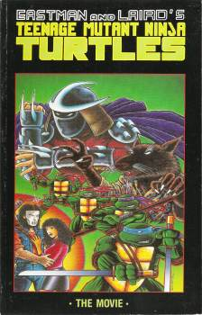 Teenage Mutant Ninja Turtles - Movie Adaptation - Comic Graphic Novel - TPB - 1990