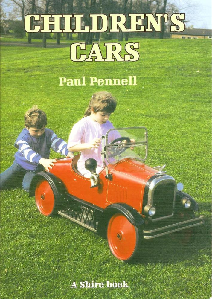 Children's Cars - Paul Pennell - A Shire Book - 2001