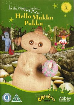 In The Night Garden : Hello Makka Pakka DVD - NEW