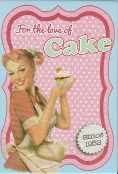 Vintage Style Magnet - For The Love Of Cake - NEW