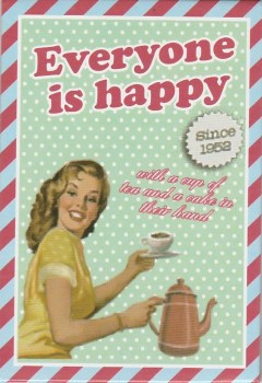 Vintage Style Magnet - Everyone Is Happy - NEW