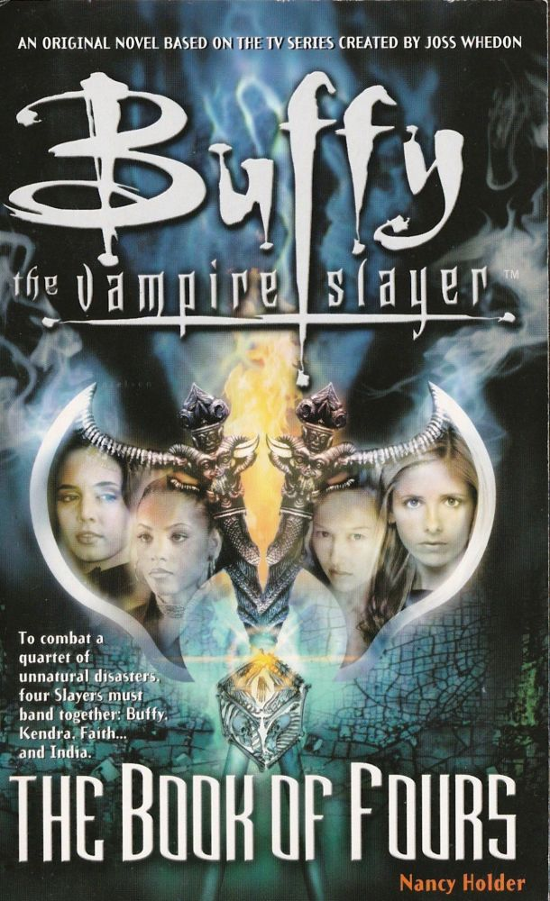 Buffy The Vampire Slayer : The Book Of Fours - Novel - Nancy Holder - 2002