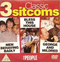 3 Classic Sitcoms - Men Behaving Badly / Bless This House / George And Mildred - DVD