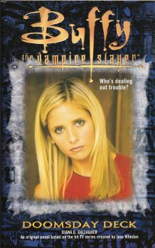 Buffy The Vampire Slayer : Doomsday Deck - Novel - Diana G Gallagher - 2000