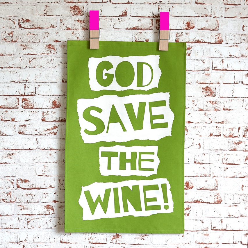 God Save The Wine Tea Towel - Green