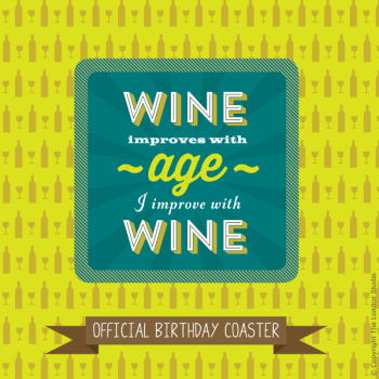 Wine Improves With Age Coaster & Card