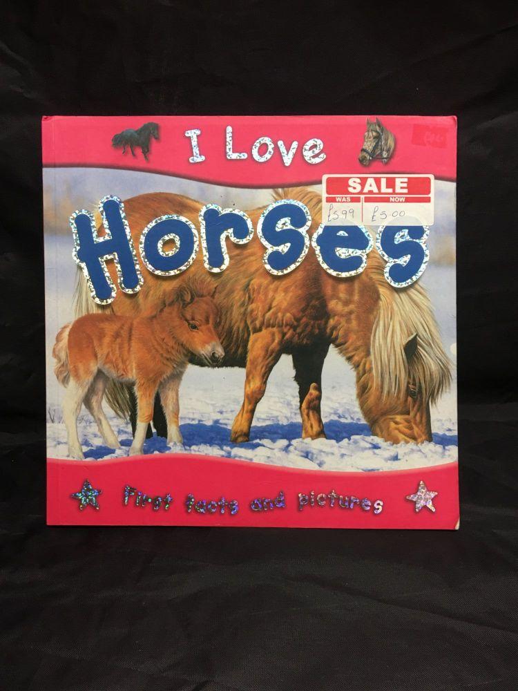 I Love Horses  Book  Was £5.99