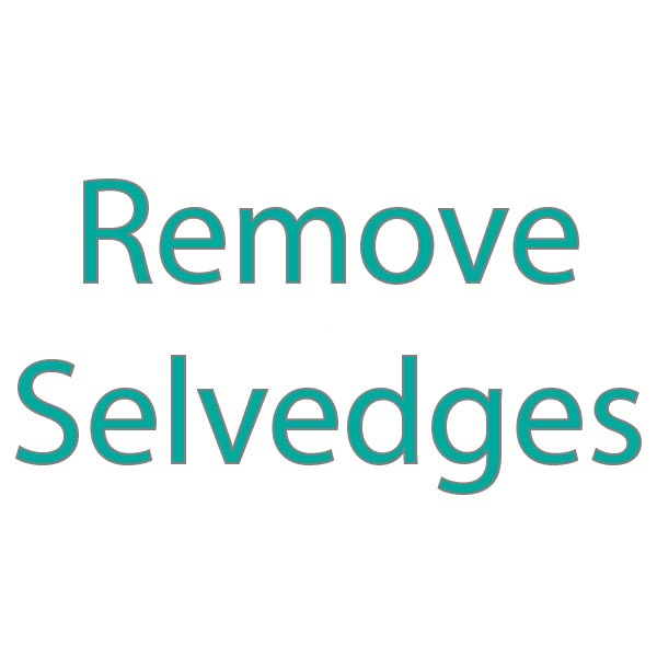 Remove Selvedges