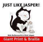 Just Like Jasper! by Nick Butter worth & Mick Inkpen