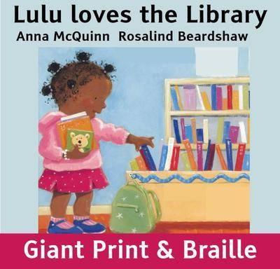 Lulu loves the Library by Anna McQuinn & Rosalind Beardshaw