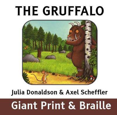 The Gruffalo by Julia Donaldson and Axel Scheffler