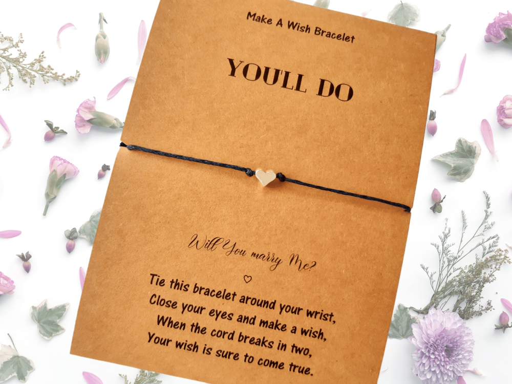You'll Do! Will You Marry Me?