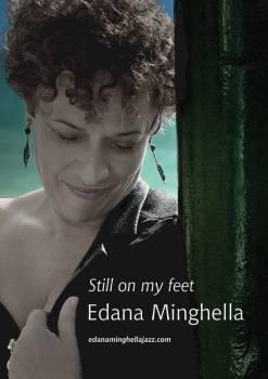 'Still on my Feet' - Edana Minghella on CD