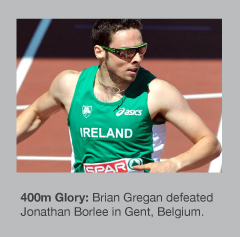 Brian Gregan took the scalp of Jonathan Borlee over 400m