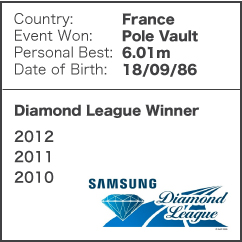 Diamond League Legend - Renaud Lavillenie